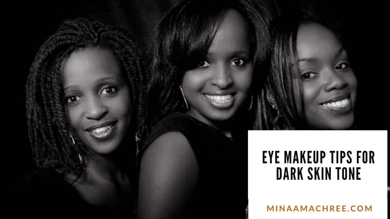 Eye Makeup Tips For Dark Skin Tone