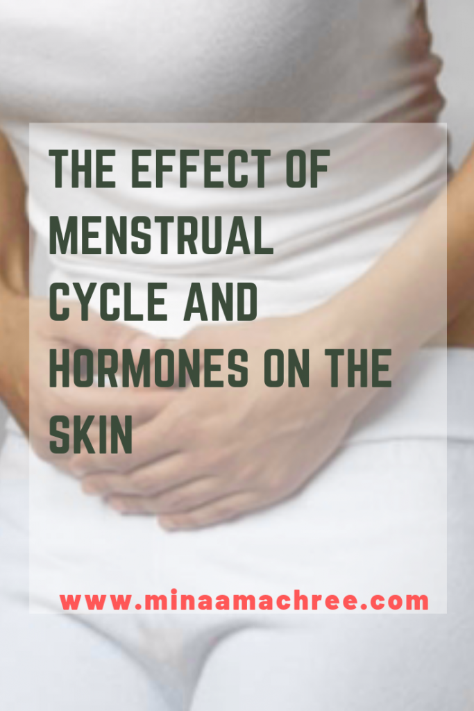 THE EFFECT OF MENSTRUAL CYCLE AND HORMONES ON THE SKIN