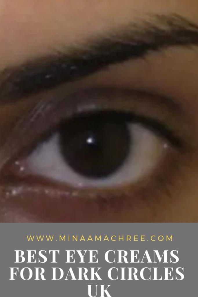 Best Eye Creams For Dark Circles UK