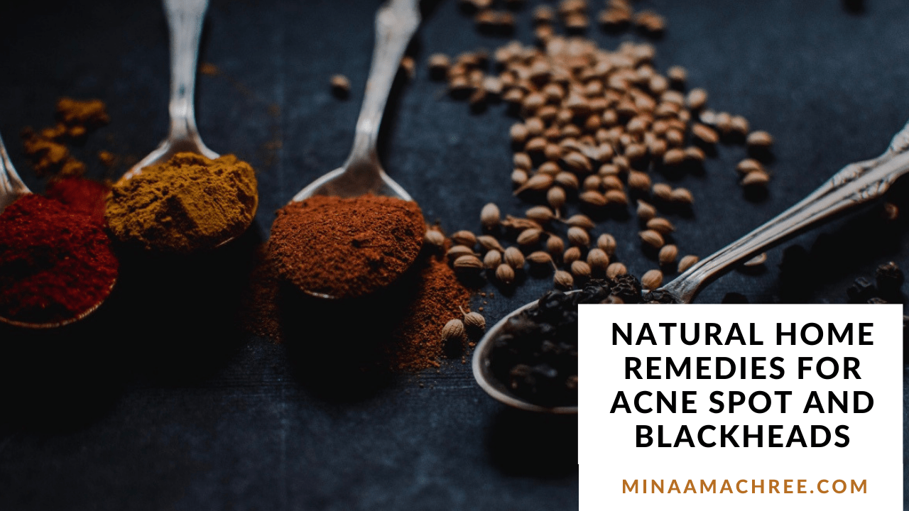 Natural Home Remedies For Acne Spot and Blackheads